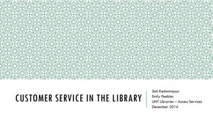Primary view of object titled 'Customer Service in the Library'.