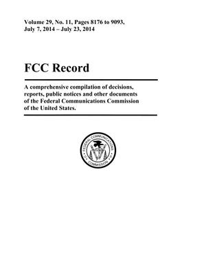 Primary view of object titled 'FCC Record, Volume 29, No. 11, Pages 8176 to 9093, July 7 - July 23, 2014'.