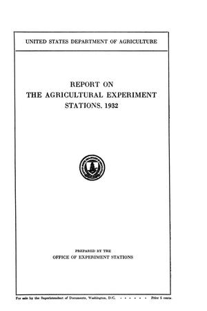 Primary view of object titled 'Report on the Agricultural Experiment Stations, 1932'.