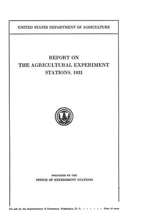 Primary view of object titled 'Report on the Agricultural Experiment Stations, 1931'.