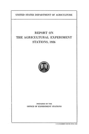 Primary view of object titled 'Report on the Agricultural Experiment Stations, 1926'.