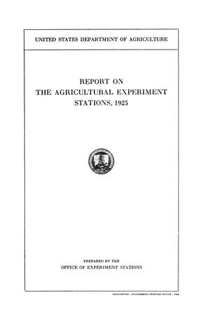 Primary view of object titled 'Report on the Agricultural Experiment Stations, 1925'.