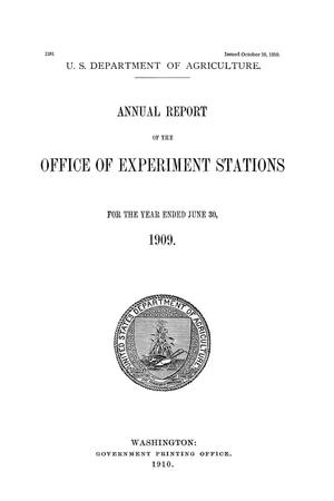 Primary view of object titled 'Annual Report of the Office of Experiment Stations, June 30, 1909'.