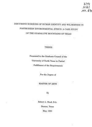 Primary view of object titled 'Discursive Horizons of Human Identity and Wilderness in Postmodern Environmental Ethics: A Case Study of the Guadalupe Mountains of Texas'.
