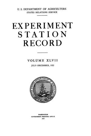 Primary view of object titled 'Experiment Station Record, Volume 47, July-December, 1922'.