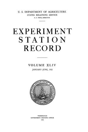 Experiment Station Record, Volume 44, January-June, 1921