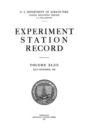 Experiment Station Record, Volume 43, July-December, 1920