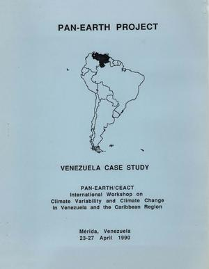 Primary view of object titled 'PAN-EARTH/CEACT International Workshop on Climate Variability and Climate Change in Venezuela and the Caribbean Region'.
