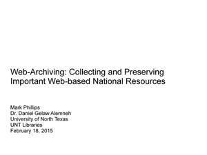 Primary view of object titled 'Web-Archiving: Collecting and Preserving Important Web-based National Resources'.