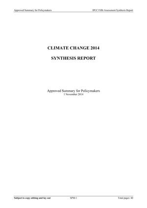 Primary view of object titled 'CLIMATE CHANGE 2014 SYNTHESIS REPORT'.