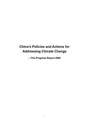 Primary view of object titled '.China's Policies and Actions for Addressing Climate Change —The Progress Report 2009'.