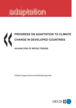 Primary view of object titled 'PROGRESS ON ADAPTATION TO CLIMATE CHANGE IN DEVELOPED COUNTRIES AN ANALYSIS OF BROAD TRENDS'.