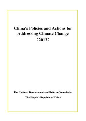 Primary view of object titled 'China's Policies and Actions for Addressing Climate Change (2013)'.