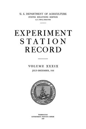 Primary view of object titled 'Experiment Station Record, Volume 39, July-December, 1918'.