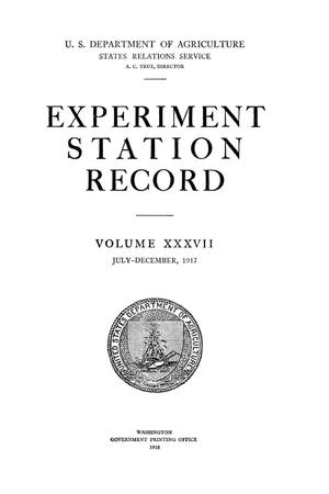 Primary view of object titled 'Experiment Station Record, Volume 37, July-December, 1917'.