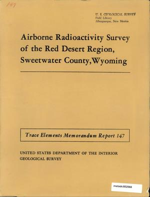 Primary view of object titled 'Airborne Radioactivity Survey of the Red Desert Region, Sweetwater County, Wyoming'.