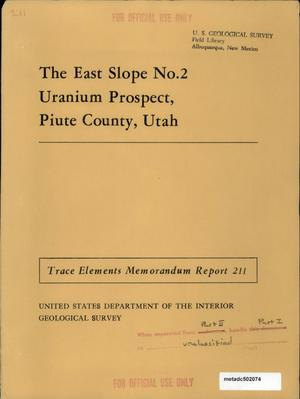 Primary view of object titled 'The East Slope No. 2 Uranium Prospect, Piute County, Utah'.