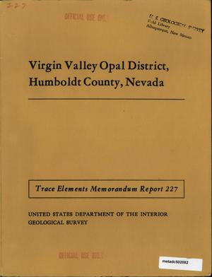 Primary view of object titled 'Virgin Valley Opal District, Humboldt County, Nevada'.
