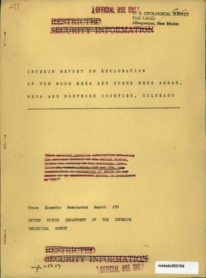 Primary view of object titled 'Interim Report on Exploration of the Moon Mesa and Horse Mesa Areas, Mesa and Montrose Counties, Colorado'.