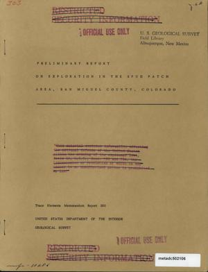Primary view of object titled 'Preliminary Report on Exploration in the Spud Patch Area, San Miguel County, Colorado'.