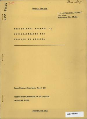 Primary view of object titled 'Preliminary Summary of Reconnaissance for Uranium in Arizona'.