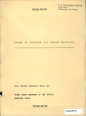 Primary view of object titled 'Notes on Eastern Oil Shale Drilling'.