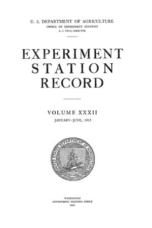 Primary view of object titled 'Experiment Station Record, Volume 32, January-June, 1915'.