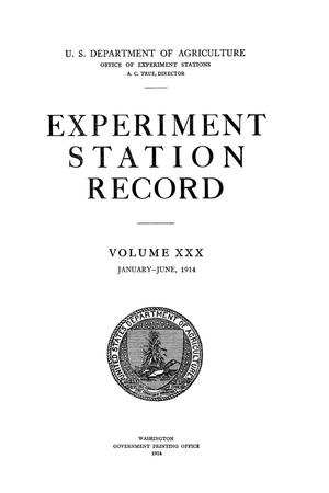 Experiment Station Record, Volume 30, January-June, 1914