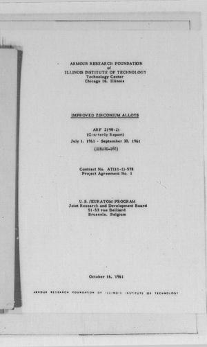 Primary view of object titled 'Improved Zirconium Alloys : Quarterly Report, July 1, 1961 - September 30, 1961'.