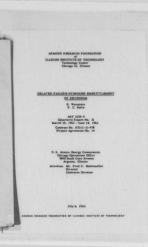 Primary view of object titled 'Delayed Failure Hydrogen Embrittlement of Zirconium : Quarterly Report No. 3, March 15, 1962 to June 14, 1962'.