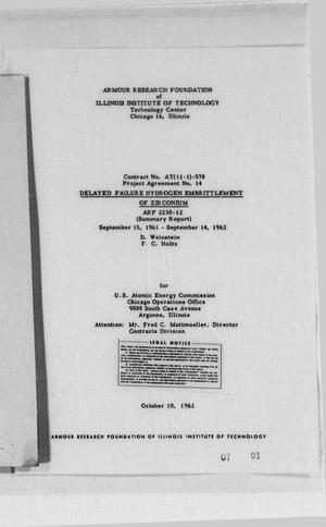 Primary view of object titled 'Delayed Failure Hydrogen Embrittlement of Zirconium : Summary Report, September 15, 1961 to September 14, 1962'.