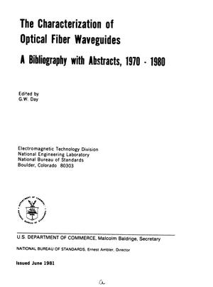 Primary view of object titled 'The Characterization of Optical Fiber Waveguides: A Bibliography with Abstracts, 1970-1980'.
