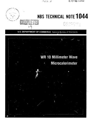 Primary view of object titled 'WR 10 Millimeter Wave Microcalorimeter'.