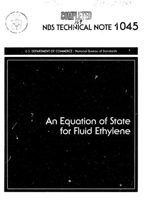 Primary view of object titled 'An Equation of State for Fluid Ethylene'.