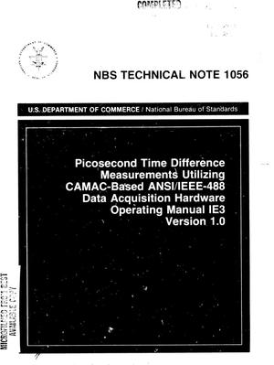 Primary view of object titled 'Picosecond Time Difference Measurements Utilizing CAMAC-Based ANSI/IEEE-488 Data Acquisition Hardware : Operating Manual IE3, Version 1.0'.