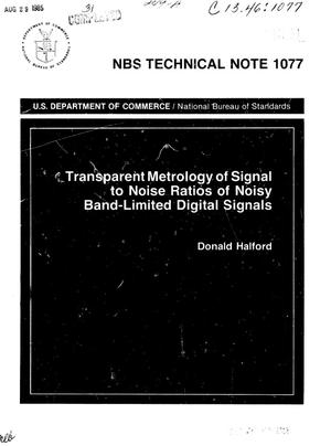 Primary view of object titled 'Transparent Metrology of Signal to Noise Ratios of Noisy Band-Limited Digital Signals'.