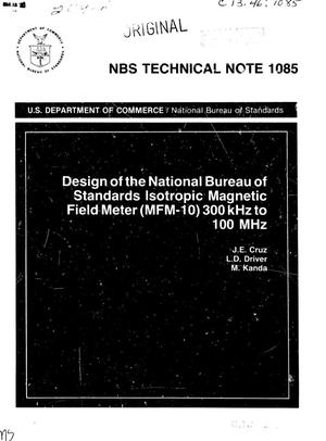 Primary view of object titled 'Design of the National Bureau of Standards Isotropic Magnetic Field Meter (MFM-10) 300 kHz to 100 MHz'.