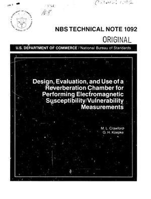 Primary view of object titled 'Design, Evaluation, and Use of a Reverberation Chamber for Performing Electromagnetic Susceptibility/Vulnerability Measurements'.