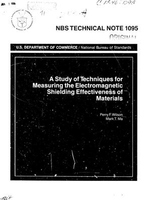 Primary view of object titled 'A Study of Techniques for Measuring the Electromagnetic Shielding Effectiveness of Materials'.