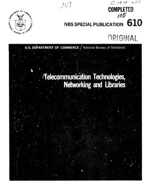 Primary view of object titled 'Telecommunication Technologies, Networking and Libraries'.