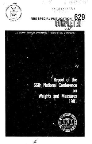 Report of the Sixty-Sixth National Conference on Weights and Measures, 1981