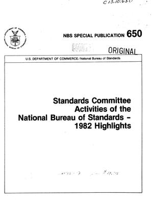 Standards Committee Activities of the National Bureau of Standards: 1982 Highlights