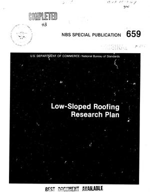 Low-Sloped Roofing Research Plan