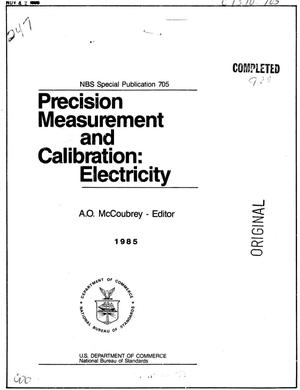 Primary view of object titled 'Precision Measurement and Calibration: Electricity: Selected Papers on the Realization and Maintenance of the Fundamental Electrical Units and Related Topics'.