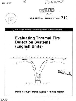 Primary view of object titled 'Evaluating Thermal Fire Detection Systems: English Units'.