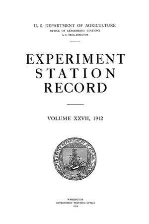 Primary view of object titled 'Experiment Station Record, Volume 27, 1912'.