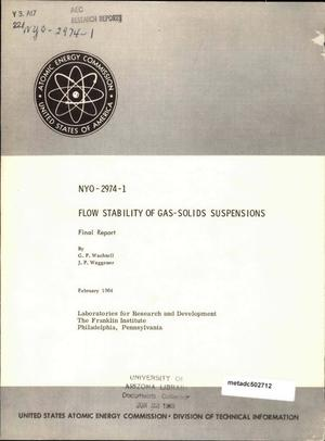 Primary view of object titled 'Flow Stability of Gas-Solids Suspensions: Final Report'.