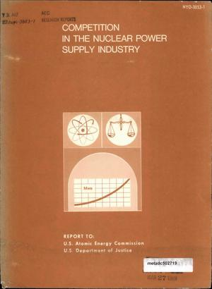 Primary view of object titled 'Competition in the Nuclear Power Supply Industry'.