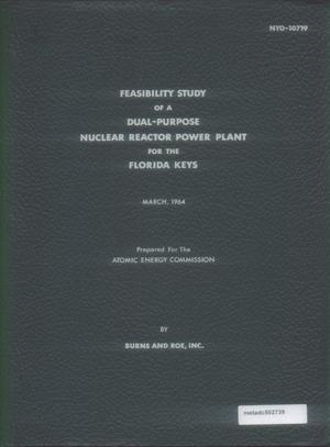 Primary view of object titled 'A Nuclear Reactor System for Generating Power and Supplying Steam to a Water Desalination Plant in the Florida Keys'.