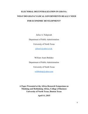 Primary view of object titled 'Electoral Decentralization in Ghana: What do Ghana's Local Governments Really Need for Economic Development?'.